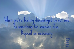 When you're feeling discouraged...