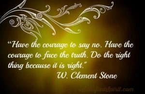 Have the courage to say no